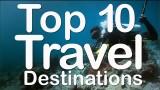 Top 10 2015 Ideal Travel Destinations