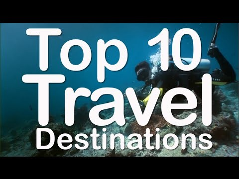 Top 10 2015 Ideal Travel Destinations