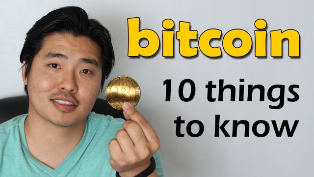 Top 10 Facts You Need to Know About Bitcoin